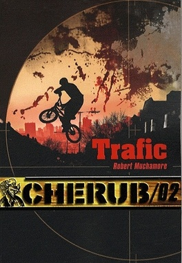 Couverture du livre : Cherub, Tome 2 : Trafic