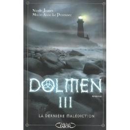 Couverture du livre : Dolmen, Tome 3 : La Dernière Malédiction