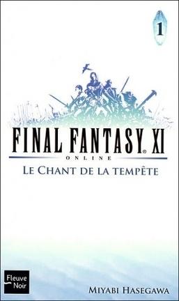 Couverture du livre : Final Fantasy XI on Line, Tome 1 : Le Chant de la tempête
