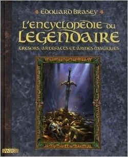 Couverture de L'Encyclopédie du légendaire : Tome 1, Trésors, artefacts et armes magiques