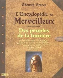 Couverture du livre : L'Encyclopédie du Merveilleux : Des peuples de la lumière