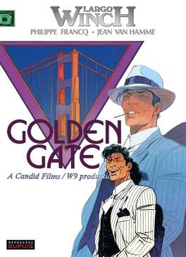 Couverture du livre : Largo Winch Tome 11 : Golden Gate
