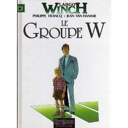 Couverture du livre : Largo Winch, tome 2 : Le Groupe W