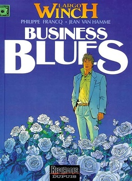 Couverture du livre : Largo Winch, Tome 4 : Business Blues