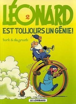 Couverture du livre : Léonard, Tome 2 : Léonard est toujours un Génie