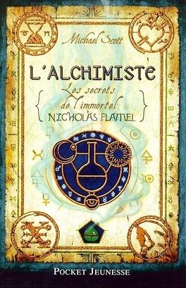 Couverture du livre : Les Secrets de l'immortel Nicolas Flamel, Tome 1 : L'Alchimiste