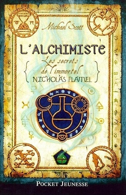 Couverture de Les Secrets de l'immortel Nicolas Flamel, Tome 1 : L'Alchimiste