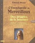 L'Encyclopédie du Merveilleux : Des peuples de la lumière