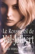 L'enfant des neiges, tome 2 : Le rossignol de Val-Jalbert