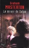 Le miroir de Satan