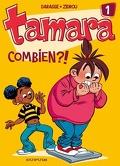 Tamara, Tome 1 : Combien ?!