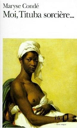 Couverture du livre : Moi, Tituba sorcière...