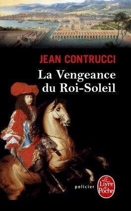 Couverture du livre : La vengeance du Roi-Soleil