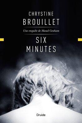 Couverture du livre : Maud Graham, tome 15 : Six minutes