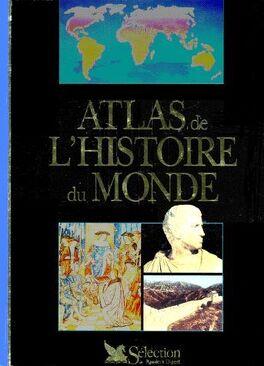 a2cbc3cde6a Atlas de l Histoire du Monde - Livre de Collectif