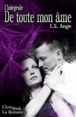 Couverture du livre : De toute mon âme - L'intégrale