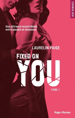 Couverture du livre : Fixed, Tome 1 : Fixed on You