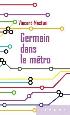 Couverture du livre : Germain dans le métro