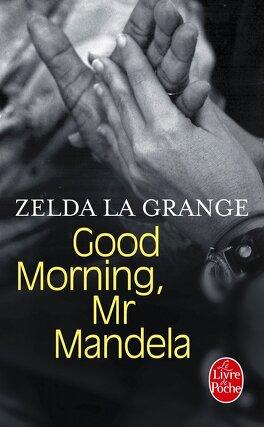 Couverture du livre : Good morning, Mr Mandela