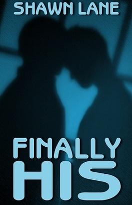 Couverture du livre : His, Tome 6 : Finally His