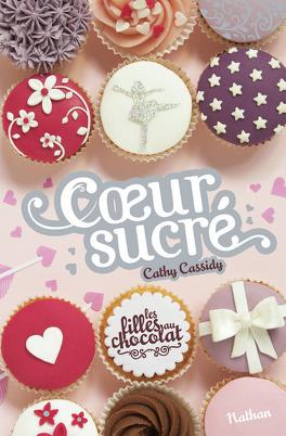 Couverture du livre : Les Filles au chocolat, Tome 5 ½ : Cœur sucré