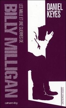 Couverture du livre : Les mille et une guerres de Billy Milligan