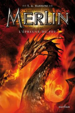 Couverture de Merlin, Tome 3 : L'Épreuve du feu