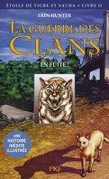 La Guerre des Clans - Etoile du Tigre et Sacha, Livre II : En fuite !