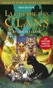 La Guerre des Clans - Etoile du Tigre et Sacha, Livre III : Retour aux clans