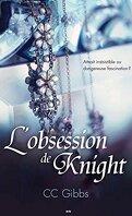 Tout ou rien, Tome 2 : L'obsession de Knight