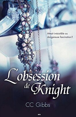 Couverture du livre : Tout ou rien, Tome 2 : L'obsession de Knight