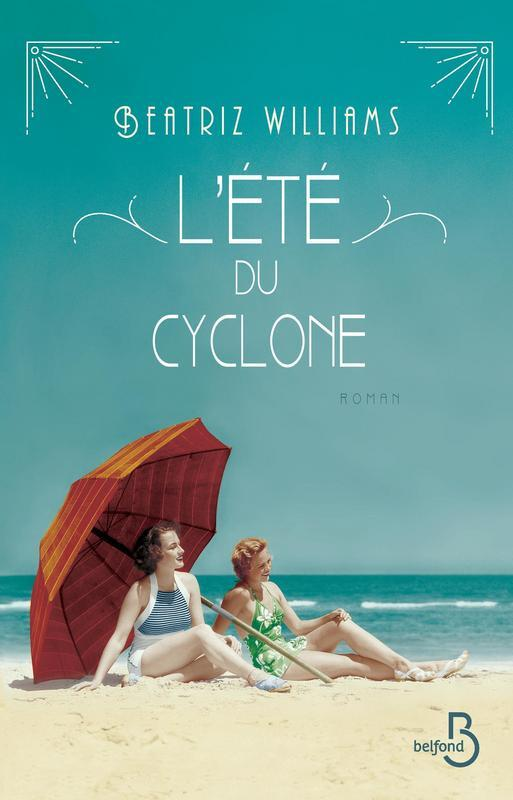L'été du cyclone de Beatriz Williams L-ete-du-cyclone-631777