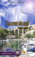 L'accent du Sud - Romance et Pastis