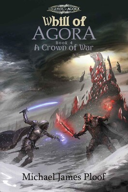 Couverture du livre : Whill of Agora, Tome 4 : A Crown of War