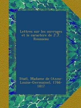 Couverture du livre : Lettres sur les ouvrages et le caractère de J.-J. Rousseau