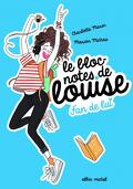 Le bloc-notes de Louise, tome 1 : Fan de lui