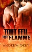 Par le feu, Tome 2 : Tout feu, tout flamme