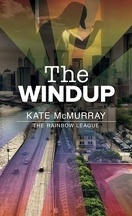 The Rainbow League, Tome 1: The Windup