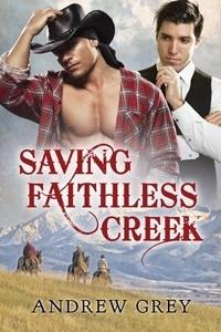 Couverture du livre : Saving Faithless Creek