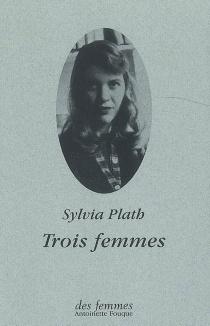 Couverture du livre : Trois femmes : poème à trois voix