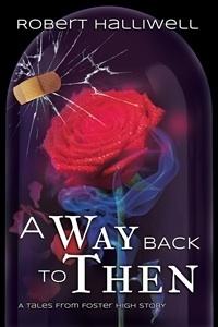 Couverture du livre : A Way Back to Then