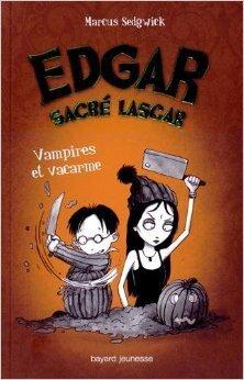 Couverture du livre : Edgar sacré lascar, tome 4 : Vampires et vacarme