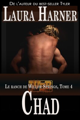 Couverture du livre : Le Ranch de Willow Springs, Tome 4 : Chad