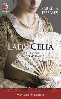 Couverture de Les Hussards de Halstead Hall, Tome 5 : Lady Célia