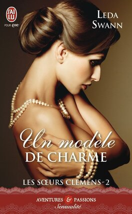 Couverture du livre : Les sœurs Clemens, Tome 2 : Un modèle de charme