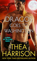 La Chronique des Anciens, Tome 8.5 : Dragos Goes to Washington