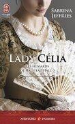 Les Hussards de Halstead Hall, Tome 5 : Lady Célia