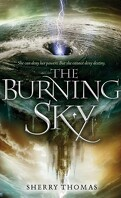 The Elemental Trilogy, Tome 1 : The Burning Sky
