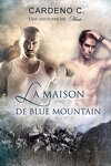 couverture Une histoire de meute, Tome 1 : La maison de Blue Mountain