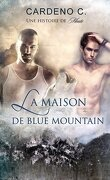 Une histoire de meute, Tome 1 : La maison de Blue Mountain